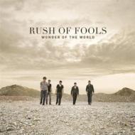 Rush Of Fools / Wonder Of The World 輸入盤 【CD】