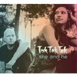 Tok Tok Tok トクトクトク / She And He 輸入盤 【CD】