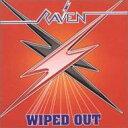【送料無料】[初回限定盤 ] Raven / Wiped Out 【SHM-CD】