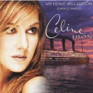 Celine Dion セリーヌディオン / My Heart Will Go On - Dance Mixes 【CD Maxi】