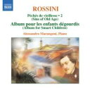 Rossini ロッシーニ / 『老いのいたずら』第6巻(抜粋)マランゴーニ(p) 輸入盤 【CD】
