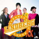 【送料無料】 LINDBERG リンドバーグ / LINDBERG XX -NEW & RERECORDING BEST ALBUM- 【CD】