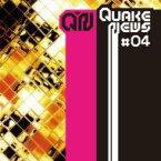 Quake News #4 【CD】
