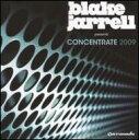 【送料無料】Blake Jarrell / Concentrate 2009 輸入盤 【CD】
