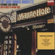 Larry Bunker / Gary Burton / Live At Shelly's Manne Hole Unissued Vol.1 【CD】