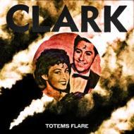 Clark (Chris Clark) クラーク (クリスクラーク) / Totems Flare 【CD】