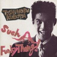 【送料無料】 久保田利伸 クボタトシノブ / Such A Funky Thang 【CD】