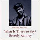 【送料無料】 Beverly Kenney ベバリーケニー / What Is These To Say? 【Hi Quality CD】