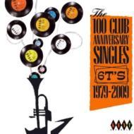 100 Club Anniversary Singles 6ts 1979 輸入盤 【CD】
