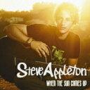 Steve Appleton / When The Sun Comes Up 【CD】