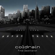 coldrain コールドレイン / Final Destination 【CD】