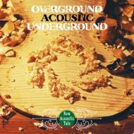 【送料無料】OVERGROUND ACOUSTIC UNDERGROUND / New Acoustic Tale 【CD】
