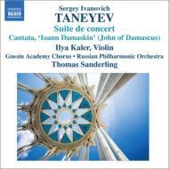Taneyev タネーエフ / カンタータ『聖イオアン・ダマスキン』、協奏的組曲 T.ザンデルリング&ロシア・フィル、カーラー 輸入盤 【CD】