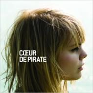【送料無料】Coeur De Pirate / Coeur De Pirate 輸入盤 【CD】