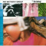 Pat Metheny パットメセニー / Still Life (Talking) 【CD】