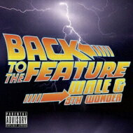 Wale / 9th Wonder / Back To The Feature 輸入盤 【CD】