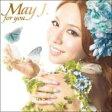 【送料無料】 May J. メイジェイ / for you 【CD】