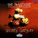 Tchaikovsky チャイコフスキー / 『くるみ割り人形』全曲 ゲルギエフ&マリインスキー劇場管弦楽団 【CD】