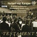 Brahms ブラームス / ブラームス:交響曲第1番、シェーンベルク:浄夜 ヘルベルト・フォン・カ