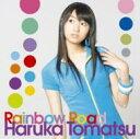 【送料無料】 戸松遥 トマツハルカ / Rainbow Road 【CD】