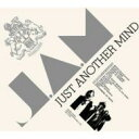 J.A.M ジャム / Just Another Mind 【CD】