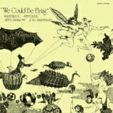 Karin Krog カーリンクローグ / We Could Be Flying 【SHM-CD】
