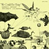 Karin Krog カーリンクローグ / We Could Be Flying 【SHM-CD】