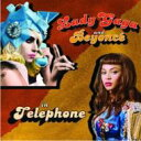 Lady Gaga / Telephone 輸入盤 【CDS】