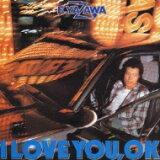 矢沢永吉 / I LOVE YOU, OK 【CD】