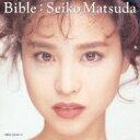 【送料無料】Bungee Price CD20% OFF 音楽松田聖子 マツダセイコ / Bible 【CD】