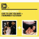 Donna Summer ドナサマー / Love To Love You / I Remember Yesterday 輸入盤 【CD】