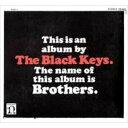 【送料無料】 THE BLACK KEYS ブラックキーズ / Brothers 輸入盤 【CD】