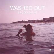 Washed Out / Life Of Leisure (アナログレコード) 【LP】
