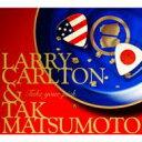 【送料無料】 Larry Carlton/Tak Matsumoto ラリーカールトン/タックマツモト / Take Your Pick 【CD】