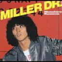 桑名正博 / Miller Dr. 【CD】