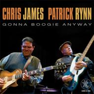【送料無料】 Chris James / Patrick Rynn / Gonna Boogie Anyway 輸入盤 【CD】