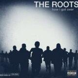 Roots 始祖/ How I Got Over 進口盤【CD】[Roots ルーツ / How I Got Over 輸入盤 【CD】]