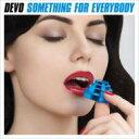 【送料無料】Devo ディーヴォ / Something For Everybody 輸入盤 【CD】