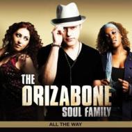 DrizaboneSoulFamily/AllTheWay輸入盤【CD】