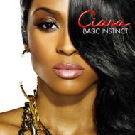 Ciara シアラ / Basic Instinct 輸入盤 【CD】