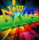 Now! Dance 輸入盤 【CD】