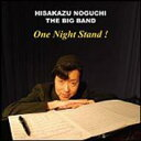野口久和 / One Night Stand!