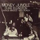 Duke Ellington デューク・エリントン / Money Jungle 【CD】