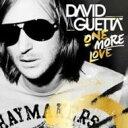 輸入盤CD スペシャルプライスDavid Guetta デビッドゲッタ / One More Love 輸入盤 【CD】