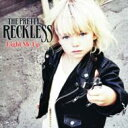 Pretty Reckless / Light Me Up 輸入盤 【CD】