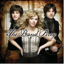 Band Perry バンドペリー / Band Perry 輸入盤 【CD】