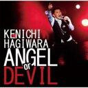 【送料無料】萩原健一 / ANGEL or DEVIL 【CD】