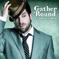 Elliott Yamin エリオットヤミン / ギャザー ラウンド 【CD】