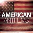 【送料無料】American Anthems 輸入盤 【CD】