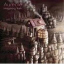 Aureole / Imaginary Truth 【CD】